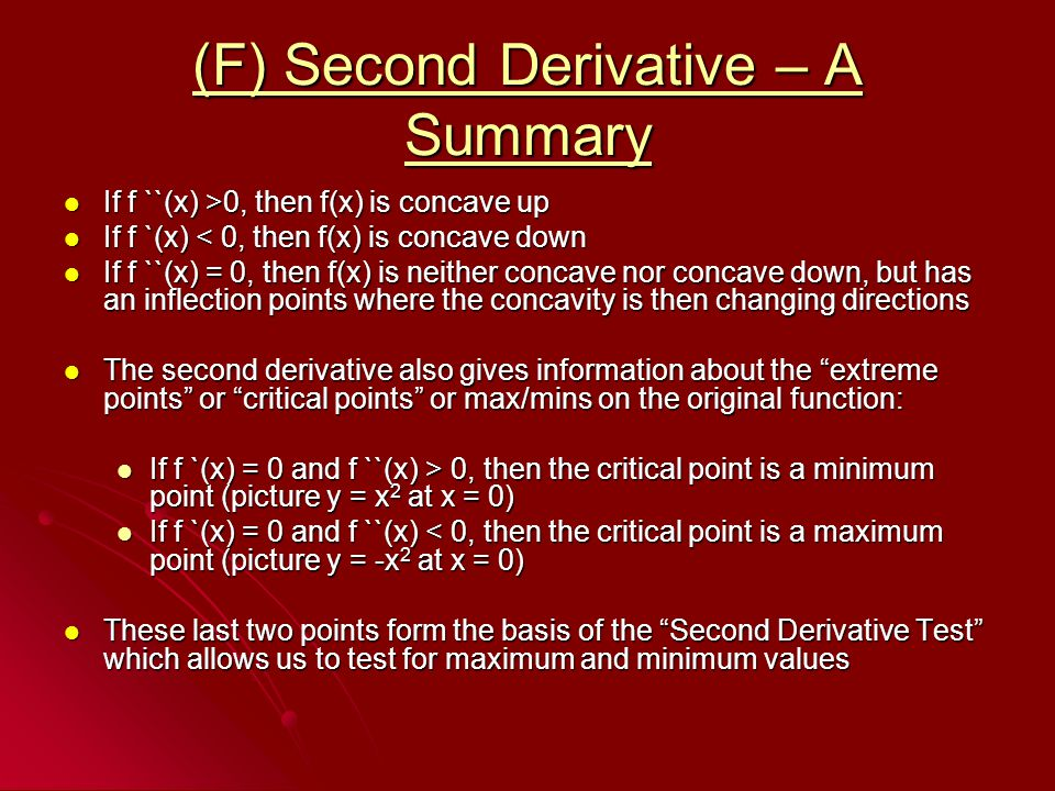 (F) Second Derivative – A Summary