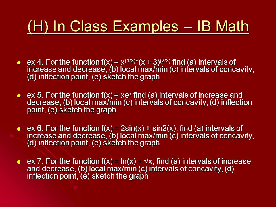 (H) In Class Examples – IB Math