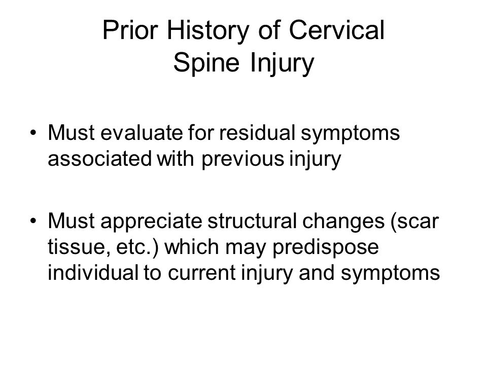 Prior History of Cervical Spine Injury
