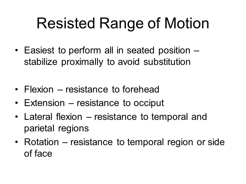 Resisted Range of Motion