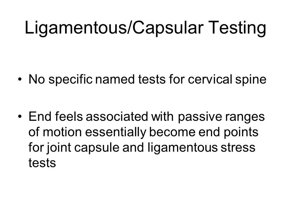 Ligamentous/Capsular Testing
