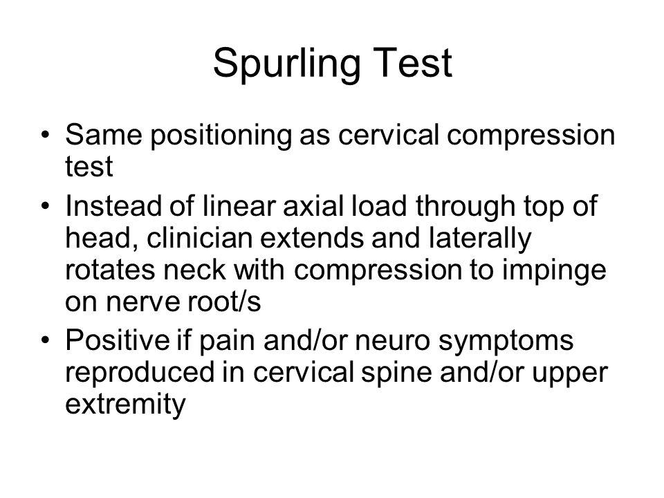 Spurling Test Same positioning as cervical compression test