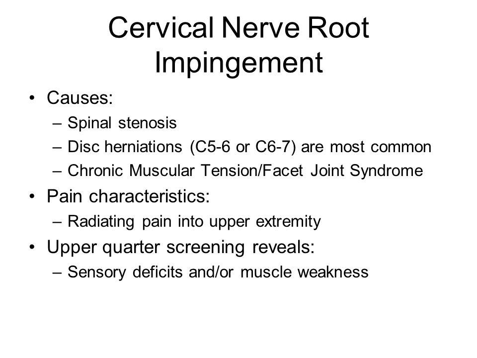 Cervical Nerve Root Impingement
