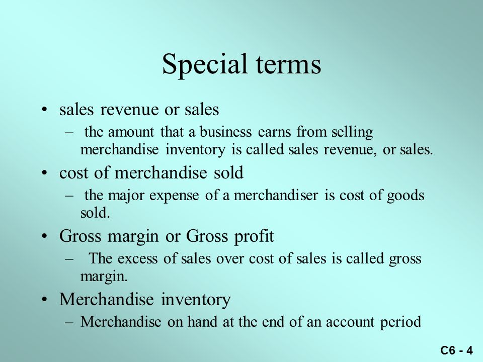 Special terms sales revenue or sales cost of merchandise sold
