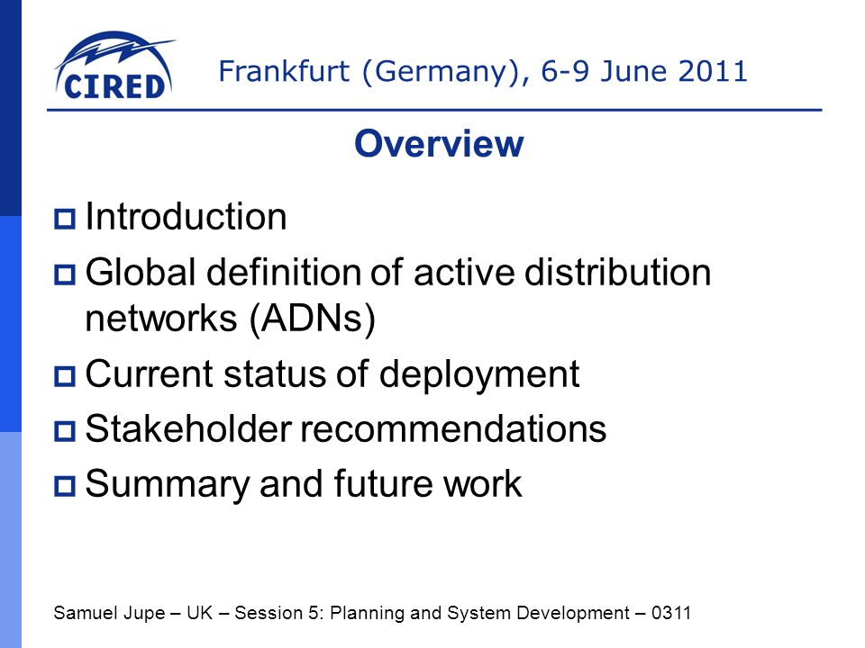 Global definition of active distribution networks (ADNs)