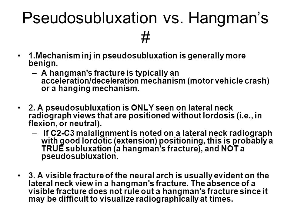 Pseudosubluxation vs. Hangman's #