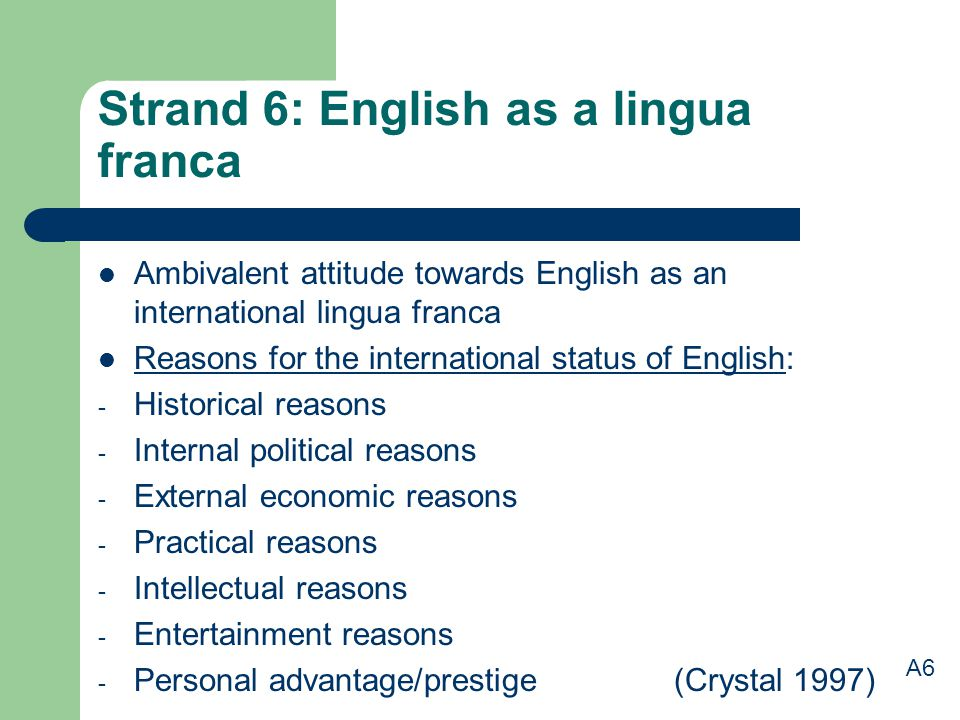 Strand 6: English as a lingua franca