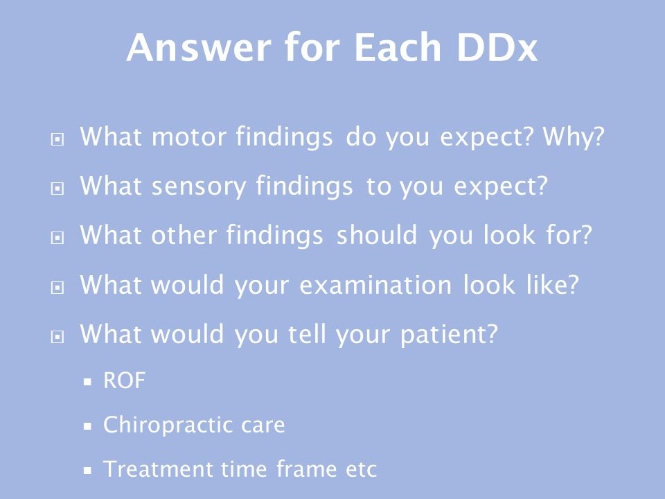 Answer for Each DDx What motor findings do you expect Why