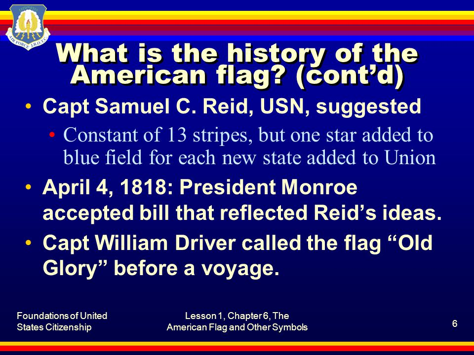 What is the history of the American flag (cont'd)