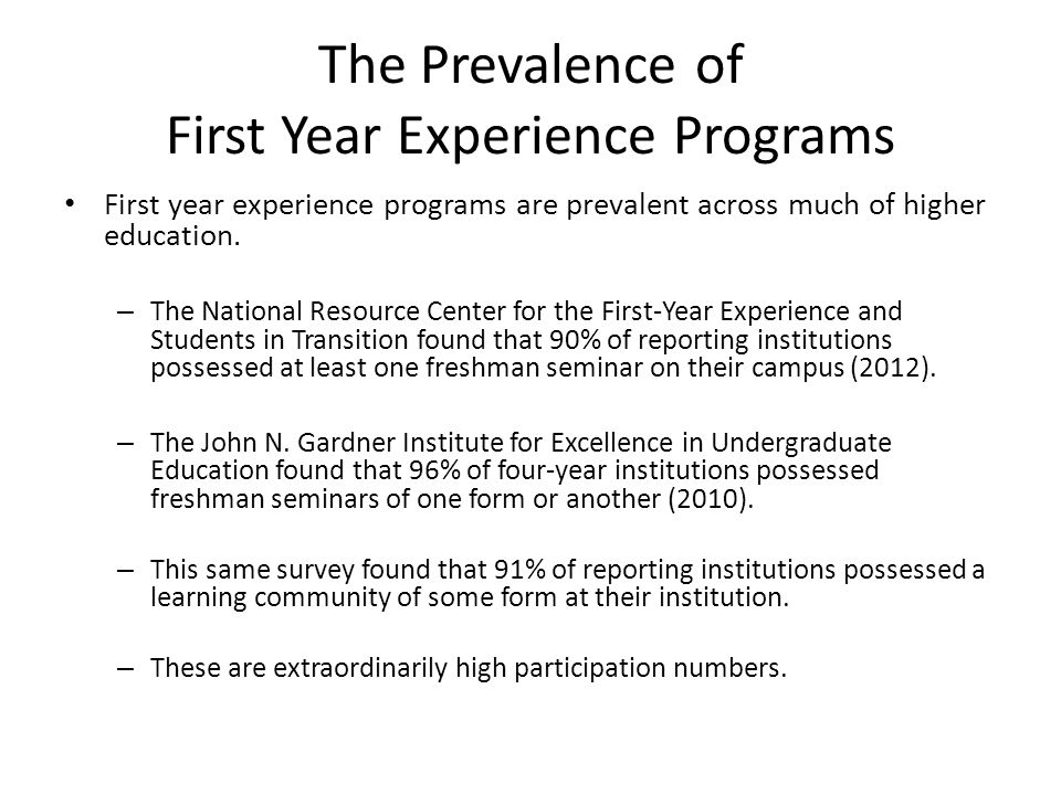 The Prevalence of First Year Experience Programs