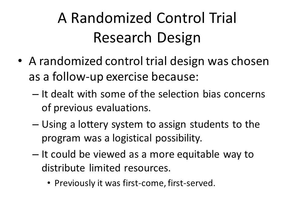 A Randomized Control Trial Research Design