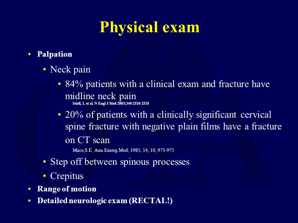 Physical exam Neck pain