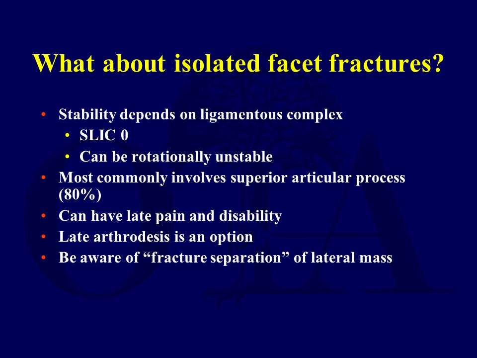 What about isolated facet fractures