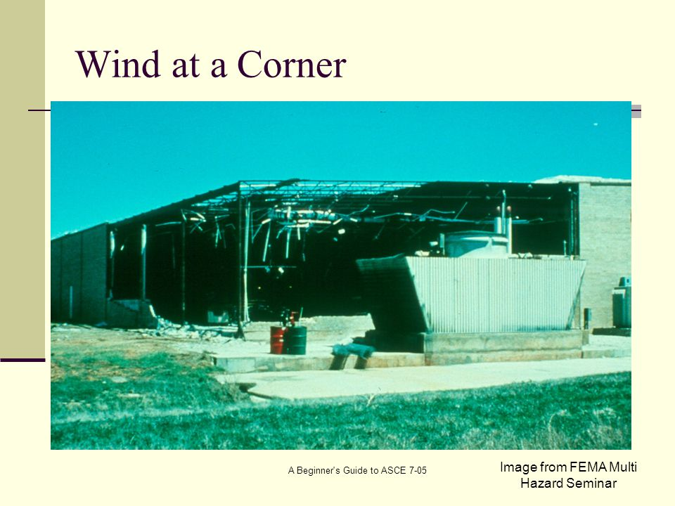 Wind at a Corner Image from FEMA Multi Hazard Seminar