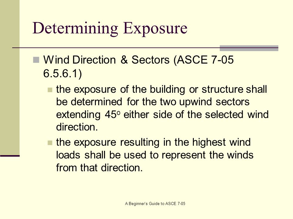 A Beginner s Guide to ASCE 7-05