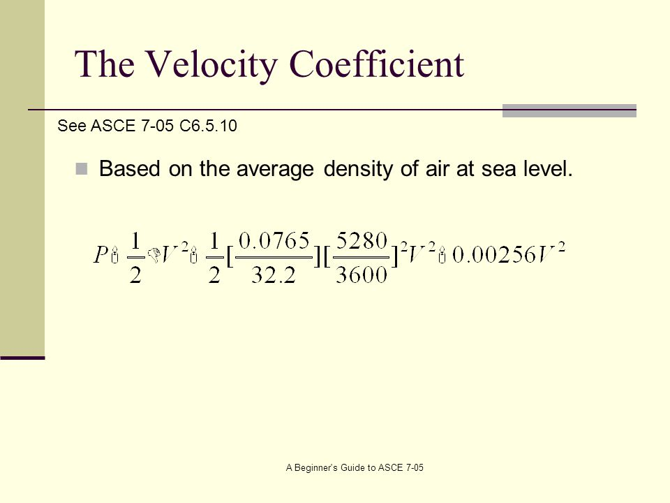 The Velocity Coefficient