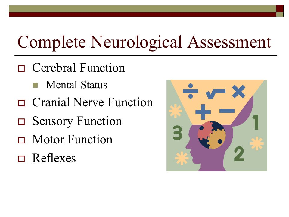 Complete Neurological Assessment