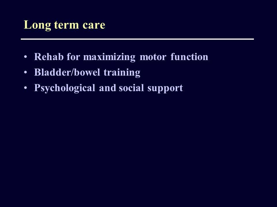 Long term care Rehab for maximizing motor function