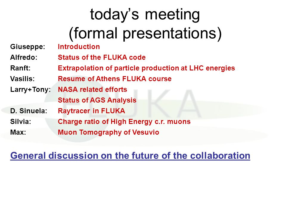 today's meeting (formal presentations)