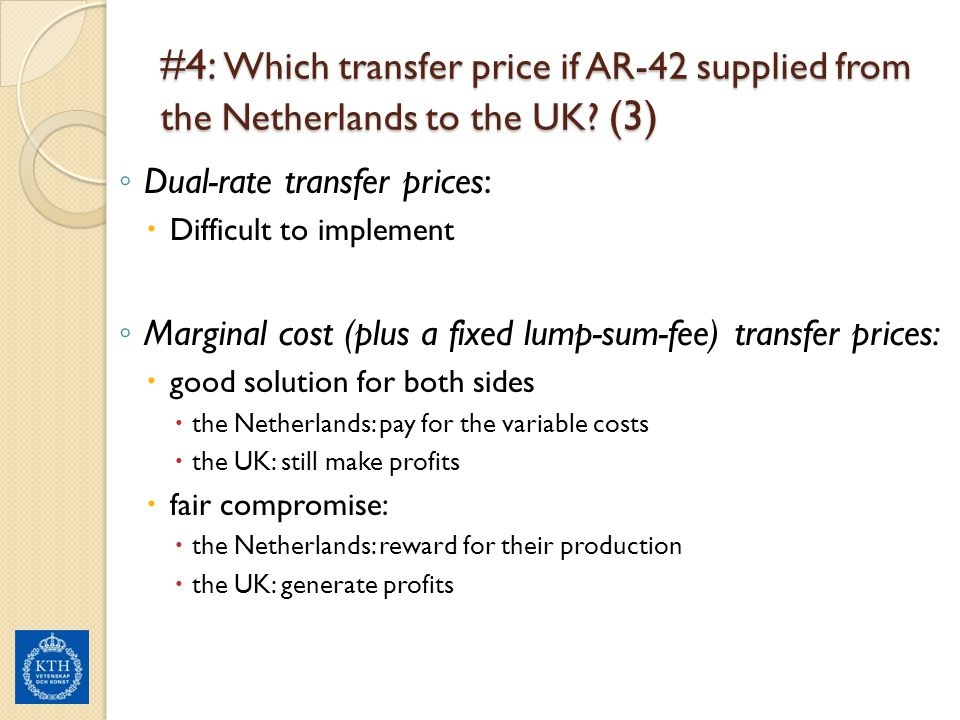 #4: Which transfer price if AR-42 supplied from the Netherlands to the UK (3)