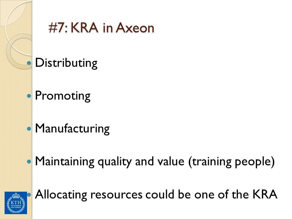 #7: KRA in Axeon Distributing Promoting Manufacturing