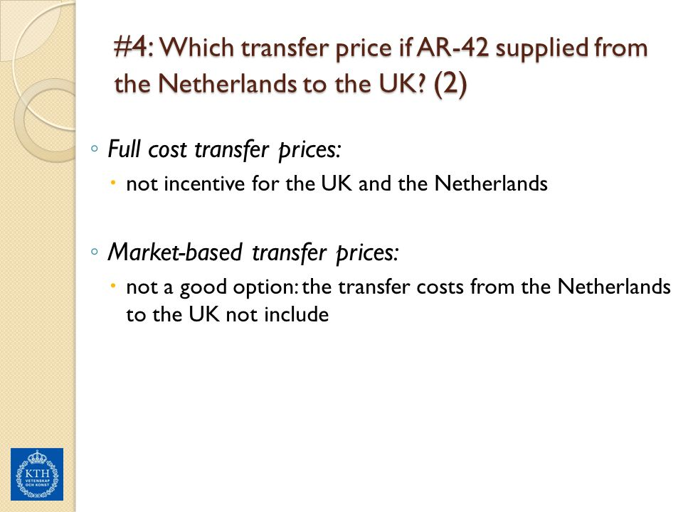 #4: Which transfer price if AR-42 supplied from the Netherlands to the UK (2)
