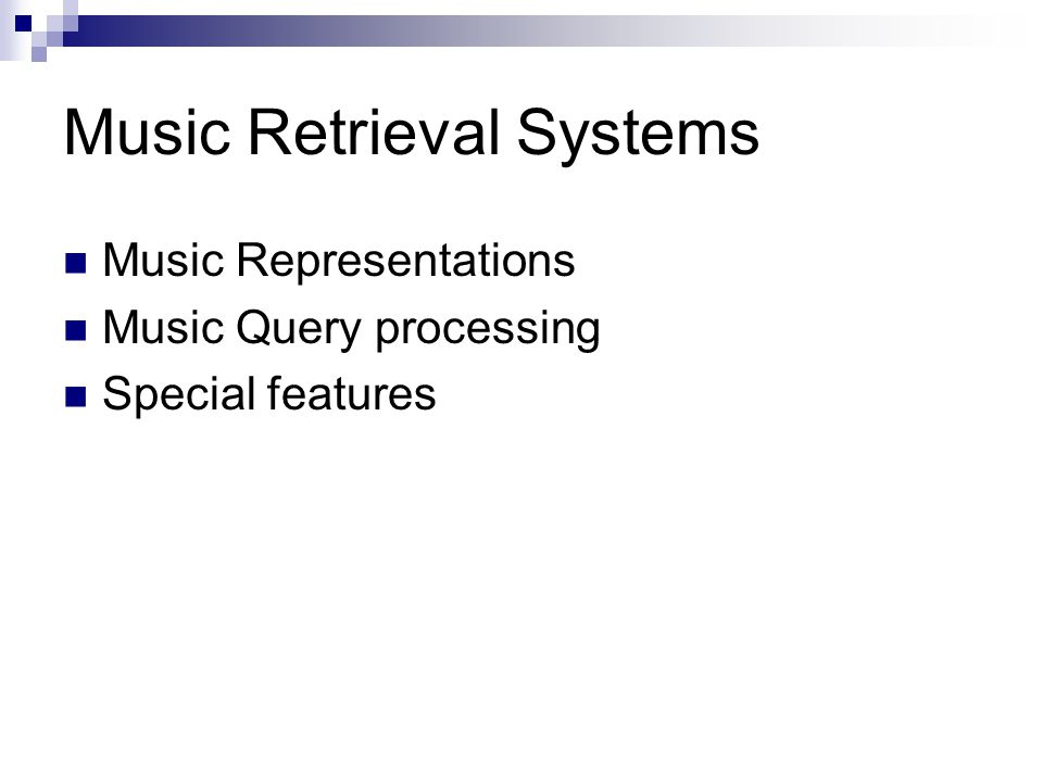 Music Retrieval Systems