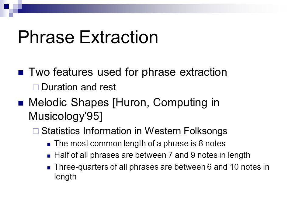 Phrase Extraction Two features used for phrase extraction