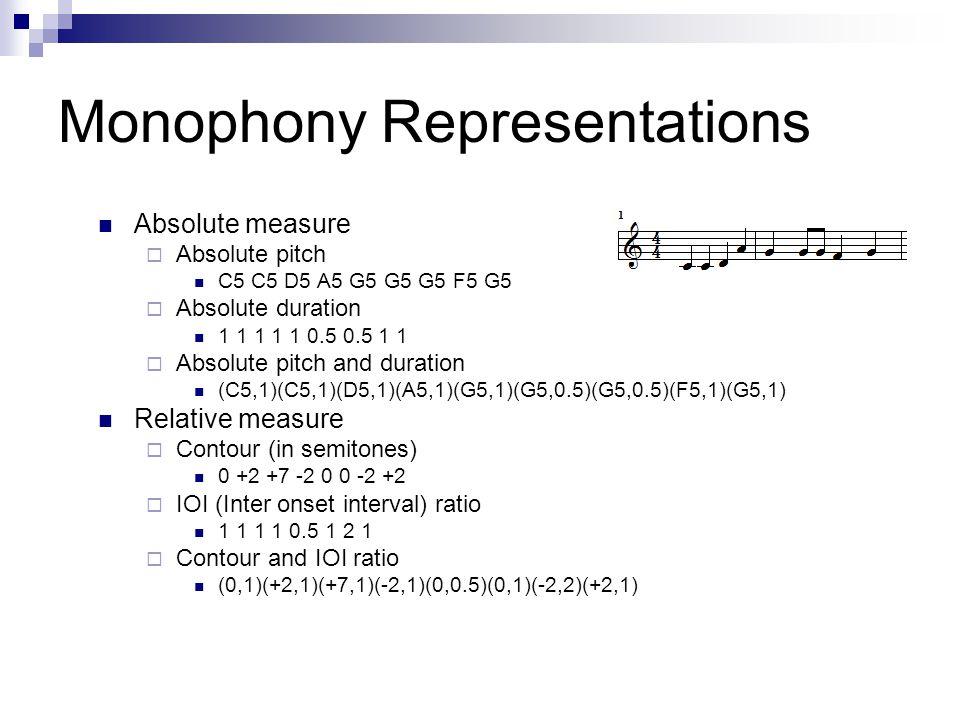 Monophony Representations