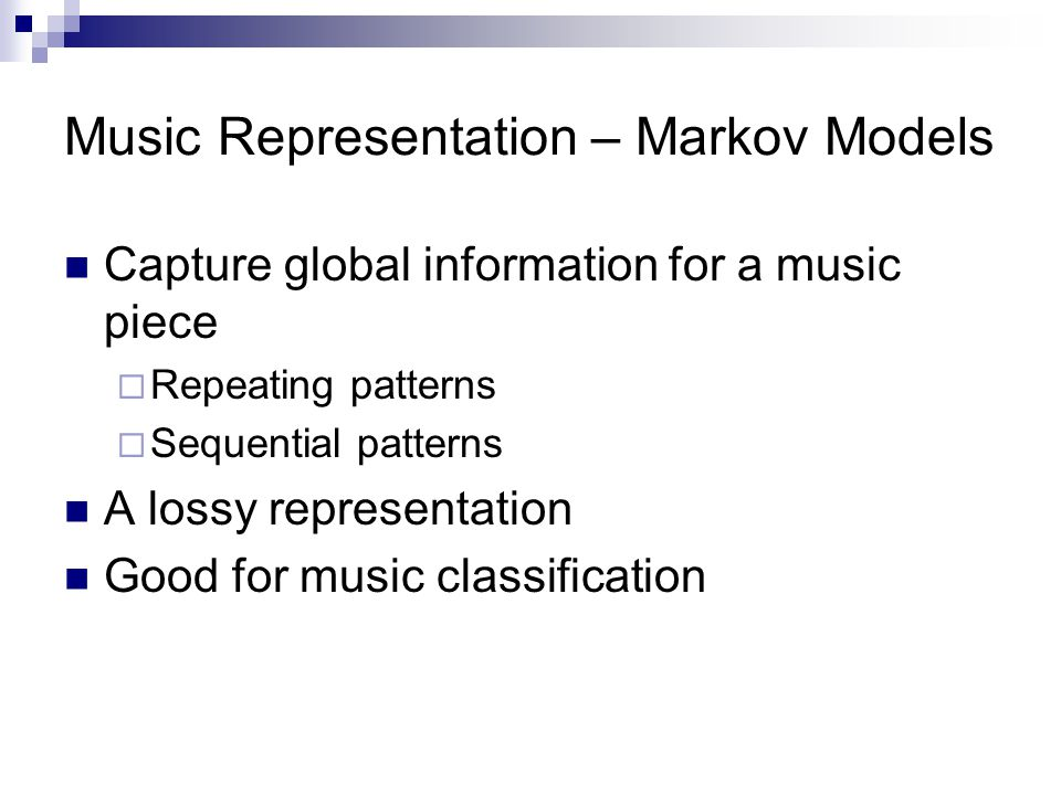 Music Representation – Markov Models