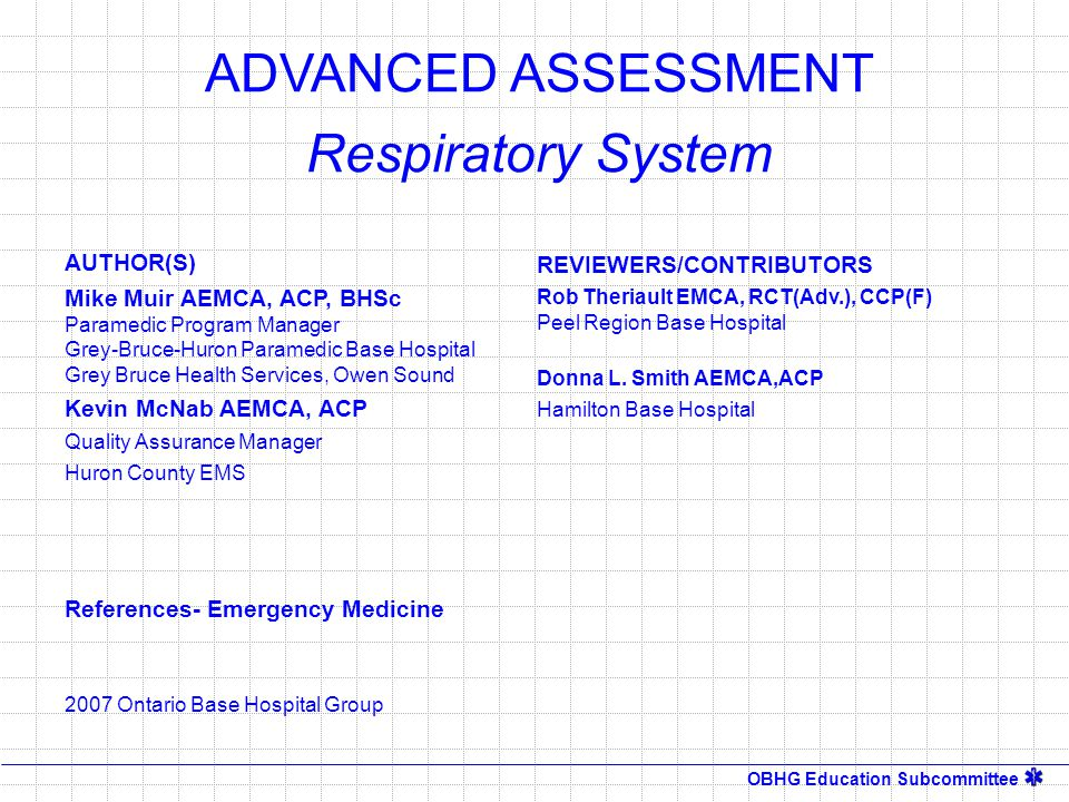 ADVANCED ASSESSMENT Respiratory System AUTHOR(S)
