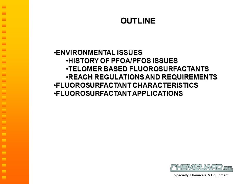 OUTLINE ENVIRONMENTAL ISSUES HISTORY OF PFOA/PFOS ISSUES