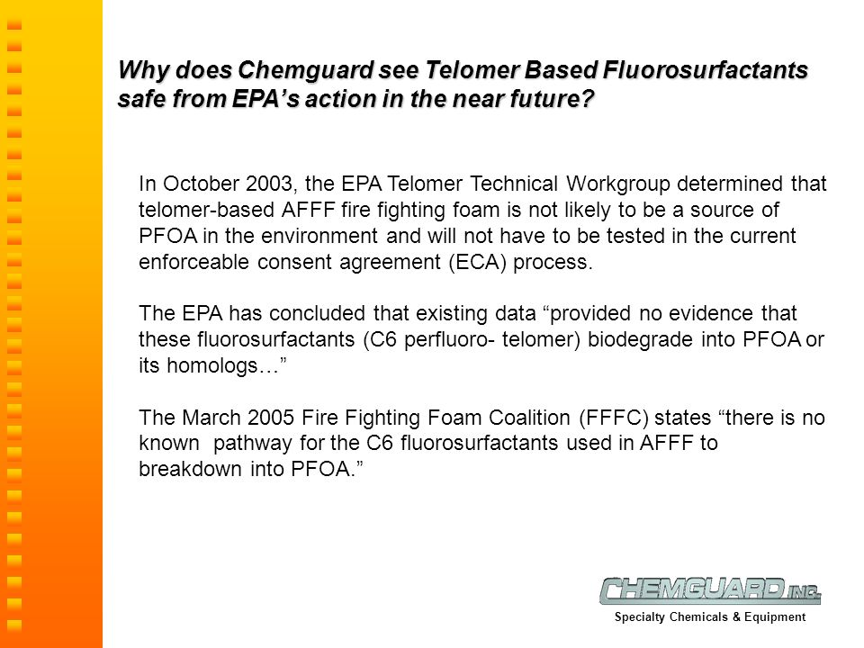 Why does Chemguard see Telomer Based Fluorosurfactants safe from EPA's action in the near future