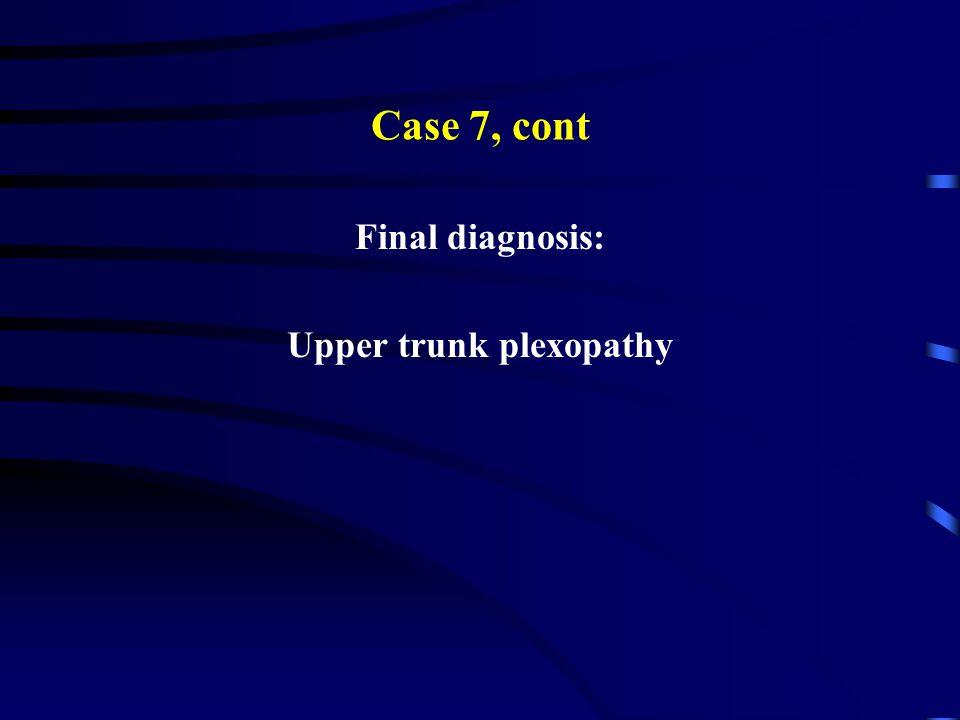 Upper trunk plexopathy