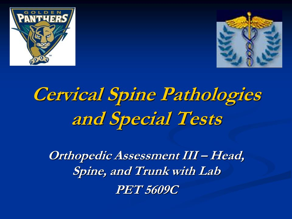 Cervical Spine Pathologies and Special Tests