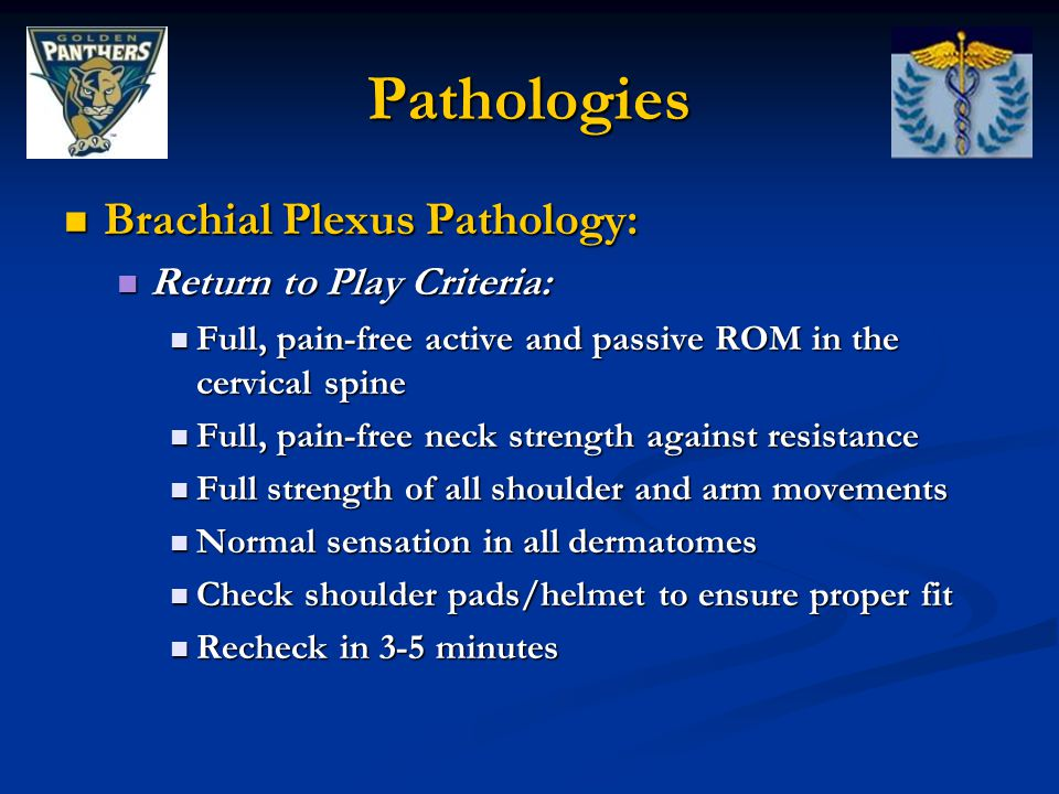 Pathologies Brachial Plexus Pathology: Return to Play Criteria:
