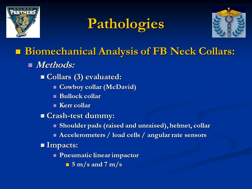 Pathologies Biomechanical Analysis of FB Neck Collars: Methods: