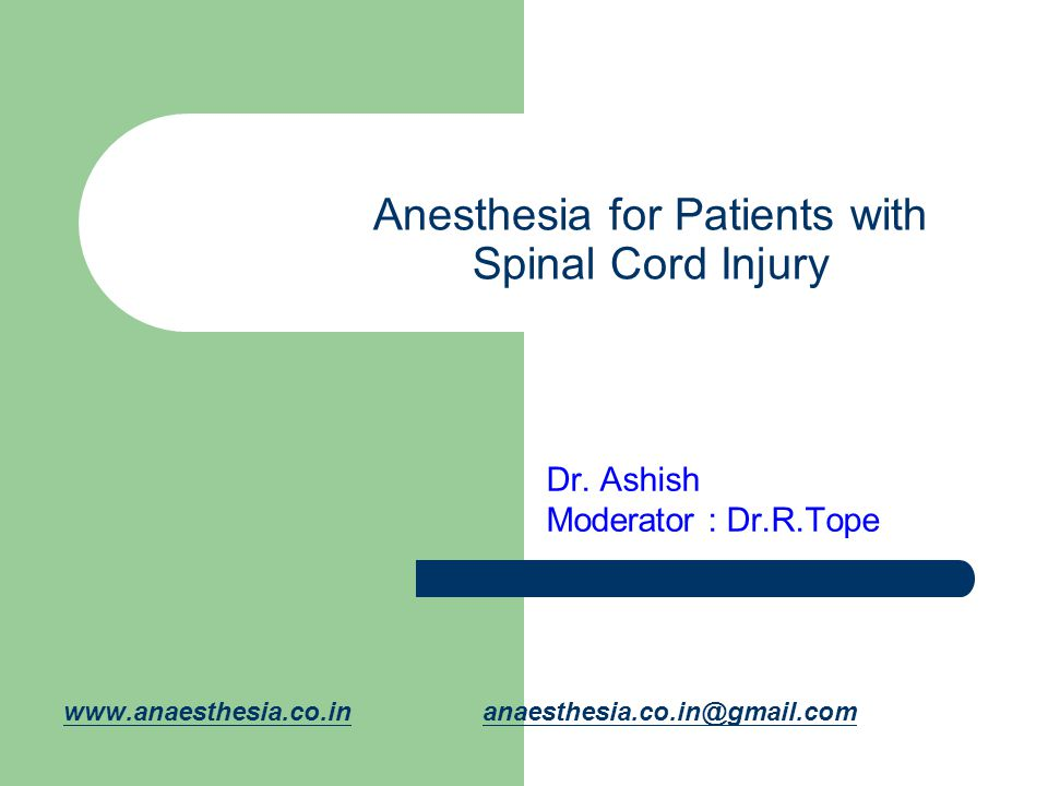 Anesthesia for Patients with Spinal Cord Injury