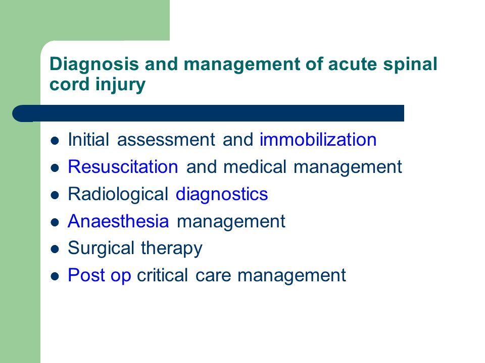 Diagnosis and management of acute spinal cord injury