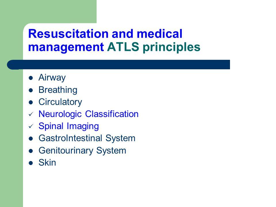 Resuscitation and medical management ATLS principles