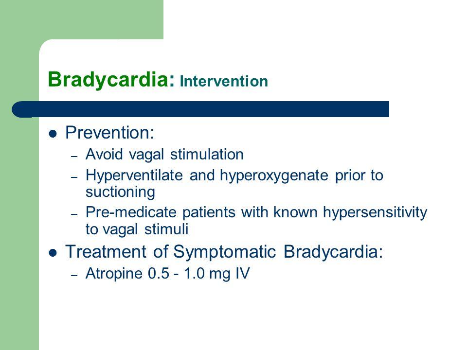Bradycardia: Intervention
