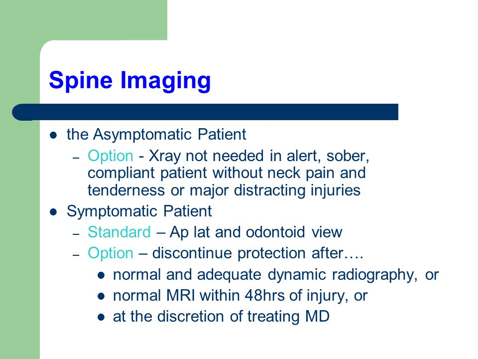 Spine Imaging the Asymptomatic Patient