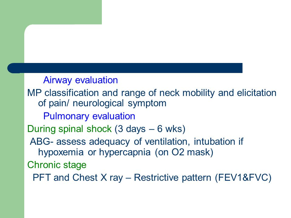 Airway evaluation MP classification and range of neck mobility and elicitation of pain/ neurological symptom.