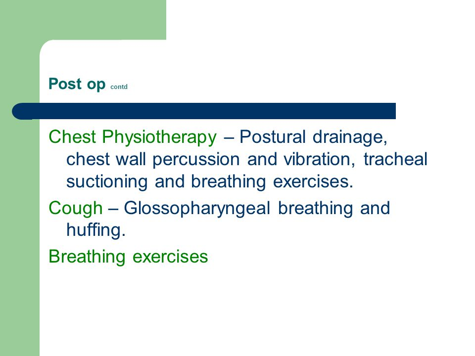 Cough – Glossopharyngeal breathing and huffing. Breathing exercises