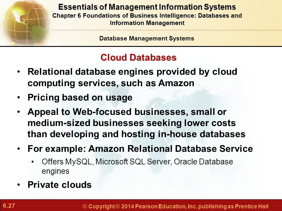 For example: Amazon Relational Database Service