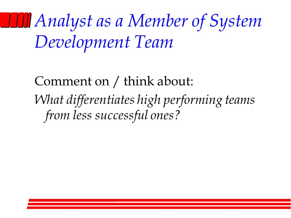 Analyst as a Member of System Development Team