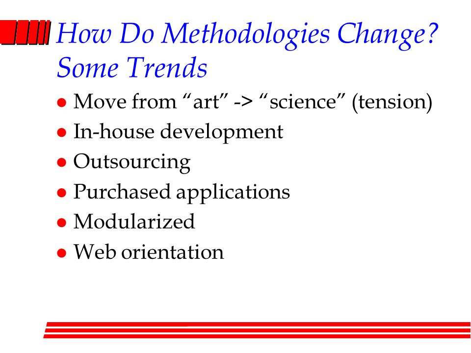 How Do Methodologies Change Some Trends