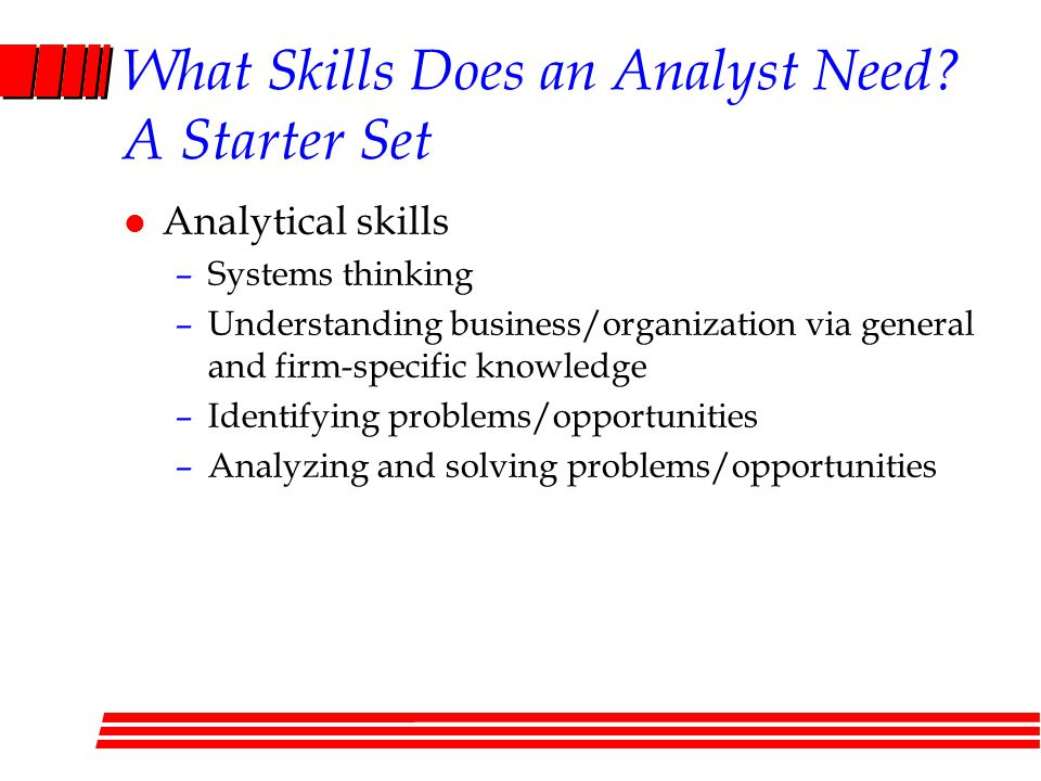 What Skills Does an Analyst Need A Starter Set