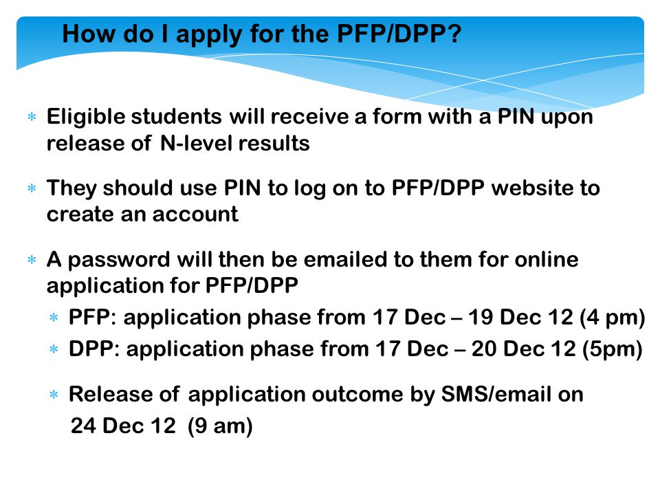 How do I apply for the PFP/DPP