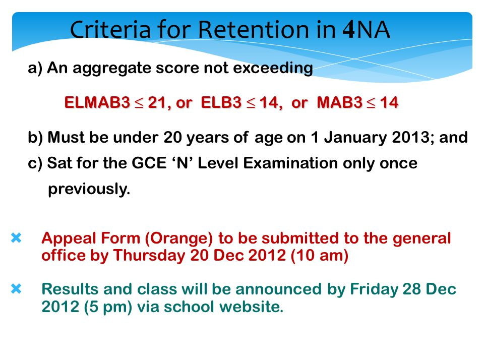 Criteria for Retention in 4NA